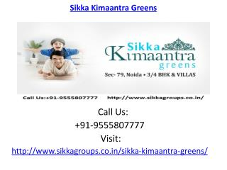 Sikka Kimaantra Greens housing Development
