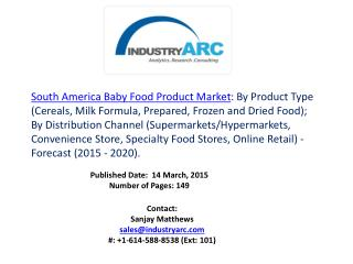 South America Baby Food Product Market Milk formula to witness positive but stagnant growth