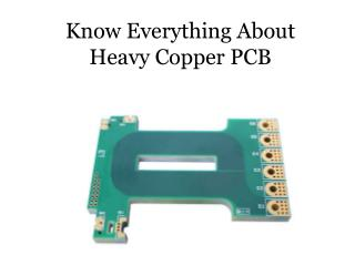 Know Everything about Heavy Copper PCB