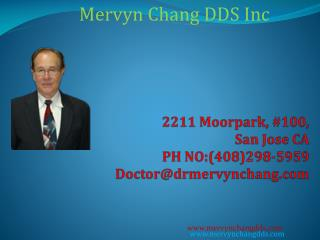 Mervyn Chang DDS Inc.,