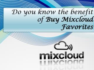 Buy Mixcloud Favorites- Buysoundcloudlikes