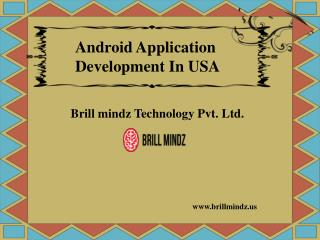 Android Application Development in usa