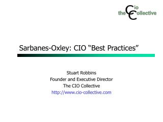 "Sarbanes-Oxley: CIO ""Best Practices"""