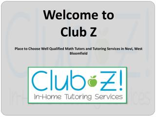 Get In-Home Tutoring Services in Novi | Club-Z