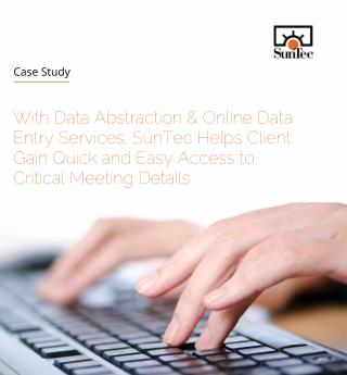 SunTec Helps Client Gain Quick and Easy Access to Critical Meeting Details - Data Entry Services