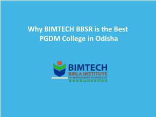 Why BIMTECH BBSR is the Best PGDM College in Odisha