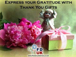 Thank You Gifts are Best to Express your Gratitude
