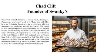 Chad Clift - Founder of Swanky's