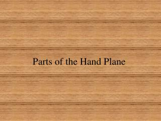 Parts of the Hand Plane