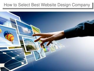How to Select Best Website Design Company