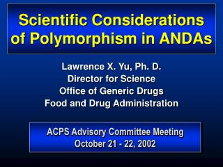 Scientific Considerations of Polymorphism in ANDAs