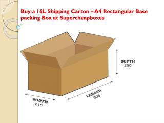 Buy a 16L Shipping Carton – A4 Rectangular Base packing Box at Supercheapboxes