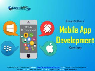 Android iPhone Windows Mobile App Development Services by DreamSoft4u