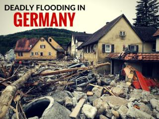 Deadly flooding in Germany