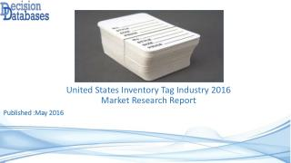 United States Inventory Tag Market 2016: Industry Trends and Analysis