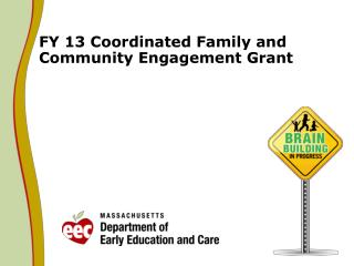 FY 13 Coordinated Family and Community Engagement Grant