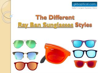 The Different Ray Ban Sunglasses Styles