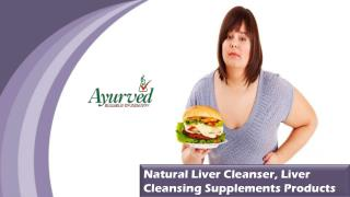 Natural Liver Cleanser, Liver Cleansing Supplements Products