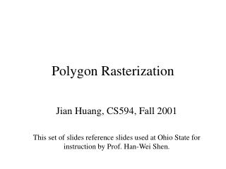 Polygon Rasterization