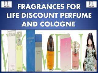 Fragrances For Life Discount Perfume And Cologne