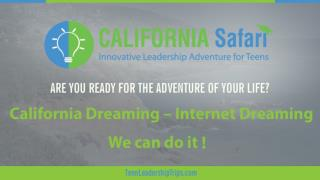 California Dreaming-Internet Dreaming | Stanford University Tour | Summer Program California
