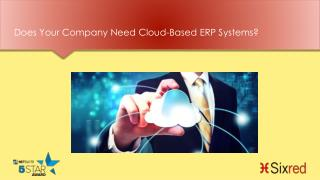 Does Your Company Need Cloud-Based ERP Systems?