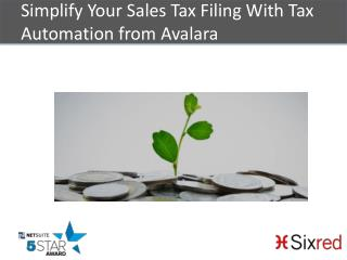 Simplify Your Sales Tax Filing With Tax Automation From Avalara