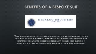 BENEFITS OF A BESPOKE SUIT