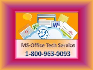 Dial Ms-office setup 1-800-963-0093 number now and handle every miserable situation in few minutes