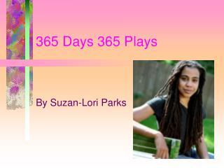 365 Days 365 Plays