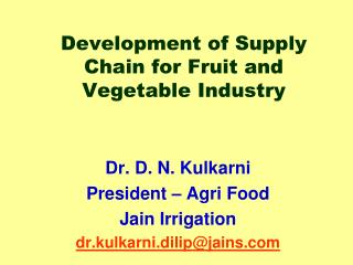 Development of Supply Chain for Fruit and Vegetable Industry