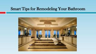 Smart Tips for Remodeling Your Bathroom
