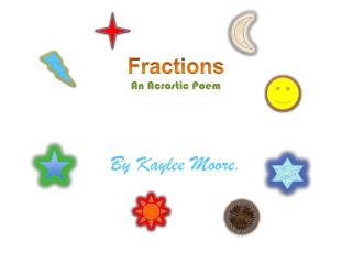 Fractions An Acrostic Poem