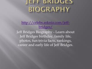 Jeff Bridges Biography | Biography Of Jeff Bridges