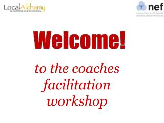 To the coaches facilitation workshop