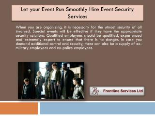 Let your Event Run Smoothly Hire Event Security Services