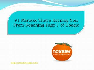 #1 Mistake That's Keeping You From Reaching Page 1 of Google