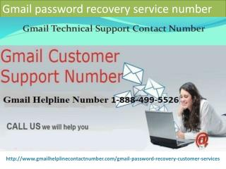 Gmail password recovery contact number   1 888 499 5526