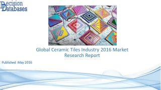 Ceramic Tiles Market Analysis and Forecasts 2021