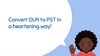 How to convert olm to pst foramt?