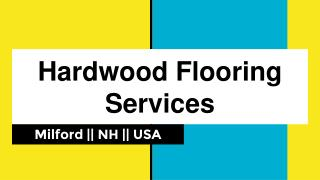 Provide Best Hardwood Flooring Services