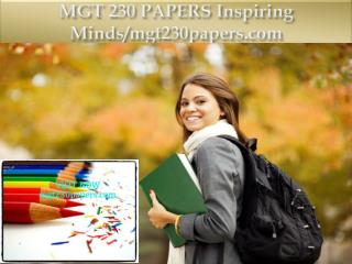 MGT 230 PAPERS Inspiring Minds/mgt230papers.com