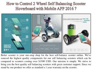 How to Control 2 Wheel Self Balancing ScooterHoverboard with Mobile APP 2016 ?