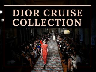 Dior cruise collection