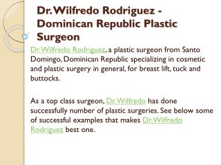 Dr. Wilfredo Rodriguez - Dominican Republic Plastic Surgeon