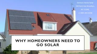 Reasons Why Homeowners Should Go Solar