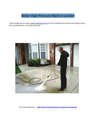 Water High Pressure Wash in London