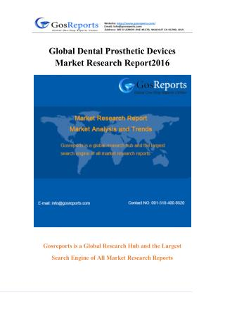 Global Dental Prosthetic Devices Industry 2016 Market Research Report