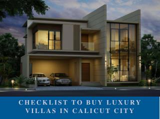 Checklist To Buy Luxury Villas In Calicut City