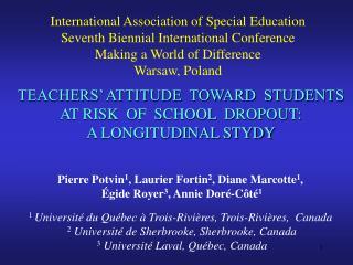 TEACHERS' ATTITUDE TOWARD STUDENTS AT RISK OF SCHOOL DROPOUT: A LONGITUDINAL STYDY